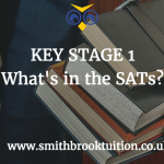 What is in the Key Stage 1 SATs