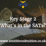 Key Stage 2 What's in the SAT's